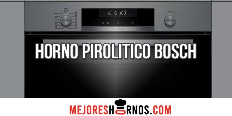 Horno Pirolitico Bosch